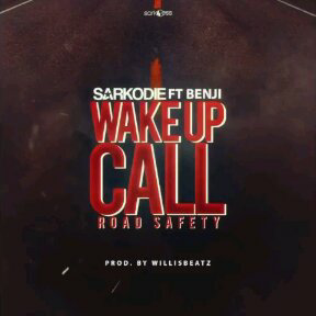 Sarkodie Wake up call
