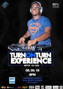 Dj Sid's Turn On Turn Experience Hits Paparazzi Lounge on September 8.