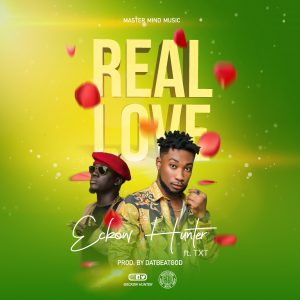 Hunter feat. TxT – Real Love(prod by DatBeatGod).mp3