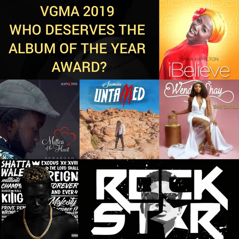 VGMA 2019 – WHO DESERVES THE ALBUM OF THE YEAR AWARD?