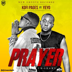 Kofi Pages – Prayer ft. Yeyo (Prod. By Two Bars)