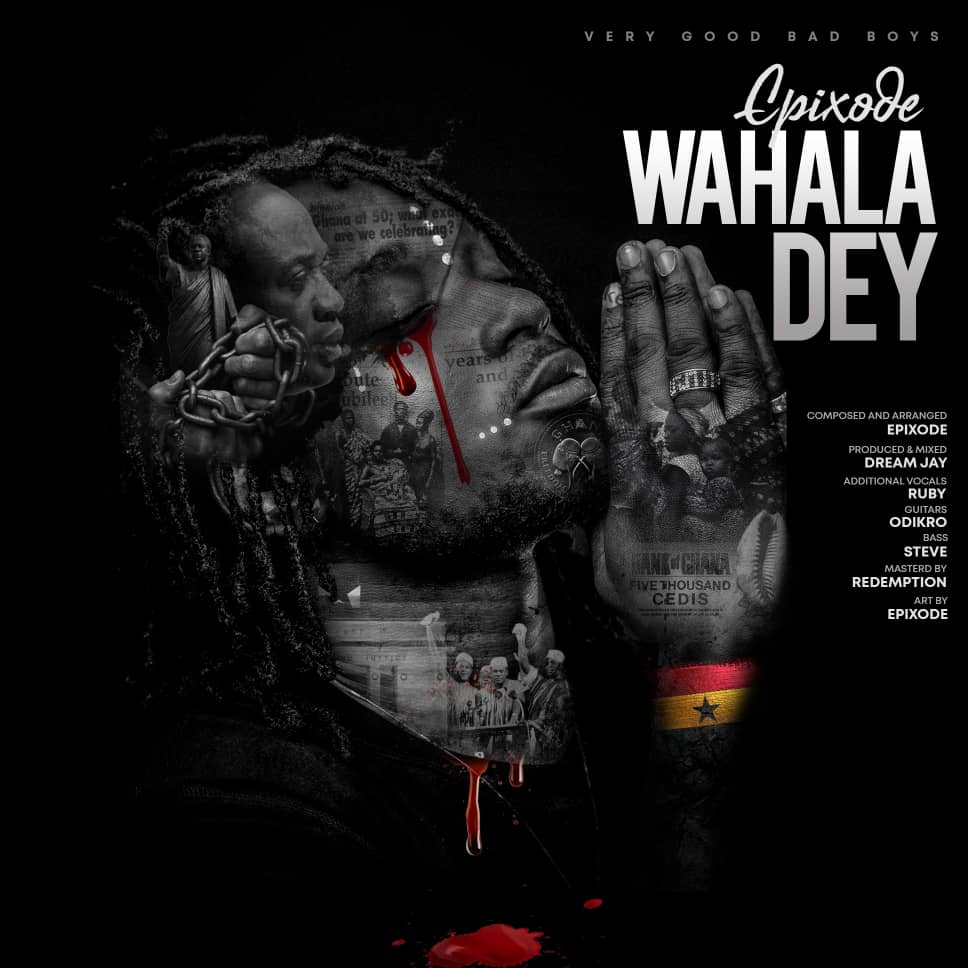 """I'll accept an offer from any political party who would want to use my """"Wahala Dey"""" song for their campaign – Epixode"""