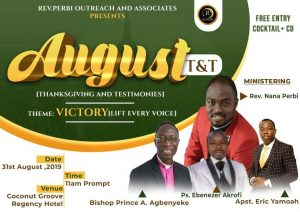 Rev. Perbi Outreach and Associates Presents the August edition of #PrayerTnT