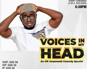 """""""Voices in my Head"""", An OB Amponsah Comedy Special"""