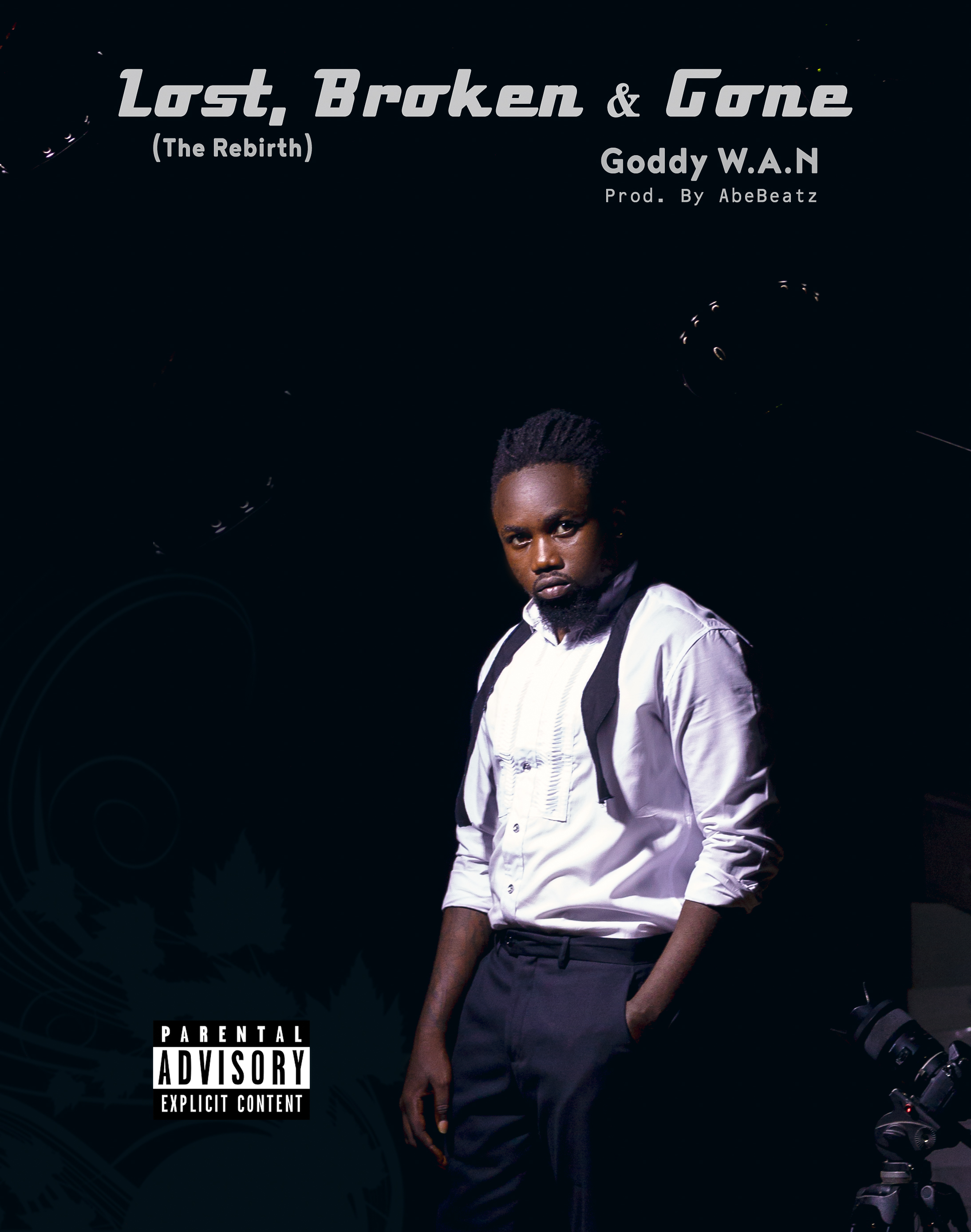 Goddy W.A.N – Lost, Broken & Gone [ Prod by AbeBeatz ]