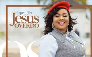 """""""I Want 'Jesus Over Do' To Get To BET"""" – Empress Gifty"""